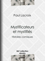 Mystificateurs et mystifiés